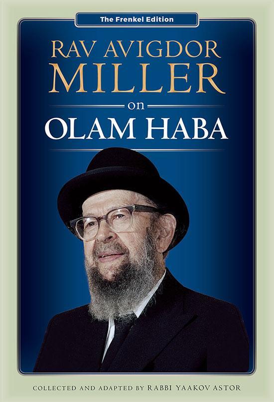 Rav-Avigdor-Miller-on-Olam-Haba_1024x1024